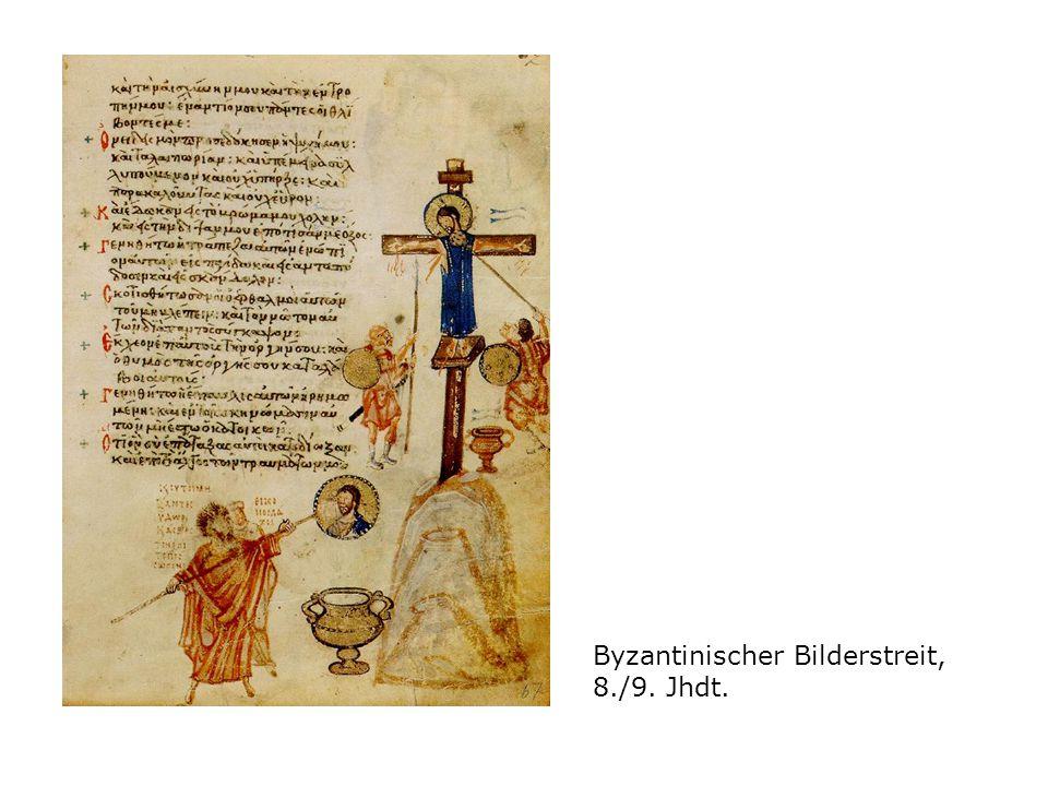 Byzantinischer Bilderstreit, 8./9. Jhdt.