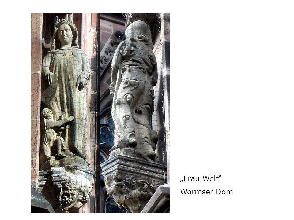 """""""Frau Welt Wormser Dom"""