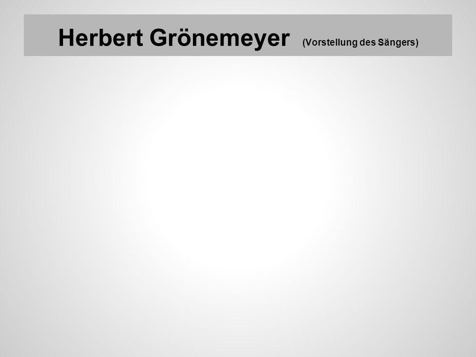 Herbert Grönemeyer (Vorstellung des Sängers)