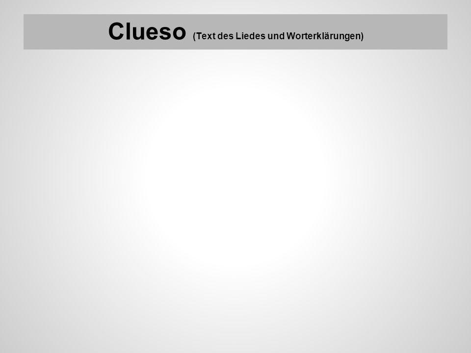 Clueso (Text des Liedes und Worterklärungen)