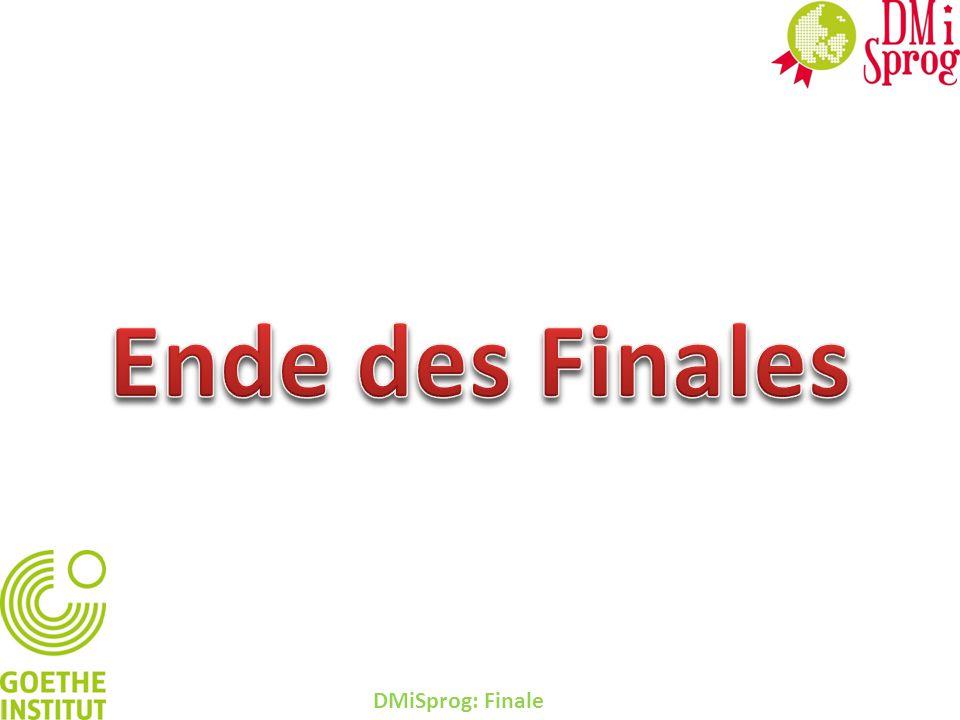 DMiSprog: Finale