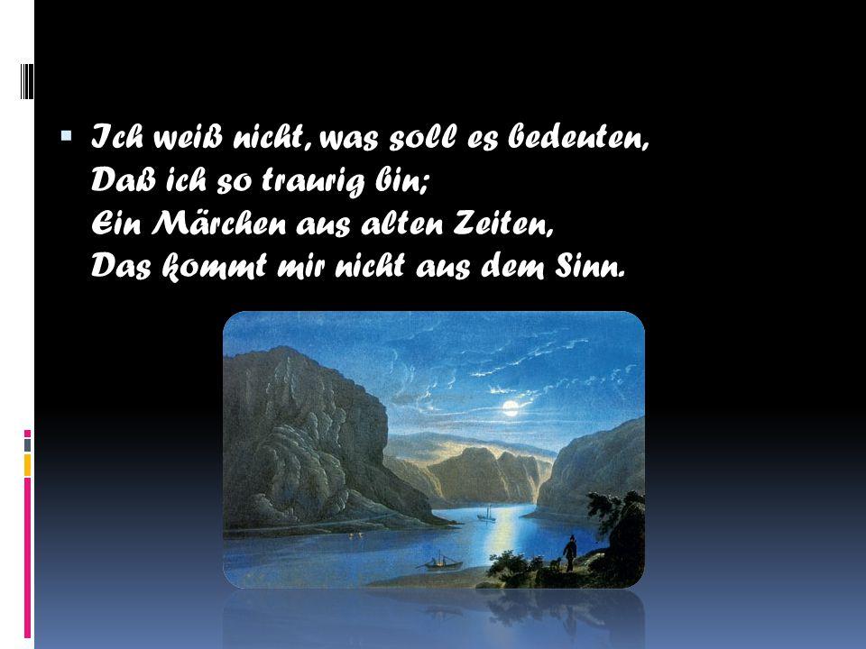 DDie Luft ist kühl und es dunkelt, Und ruhig fließt der Rhein; Der Gipfel des Berges funkelt Im Abendsonnenschein.