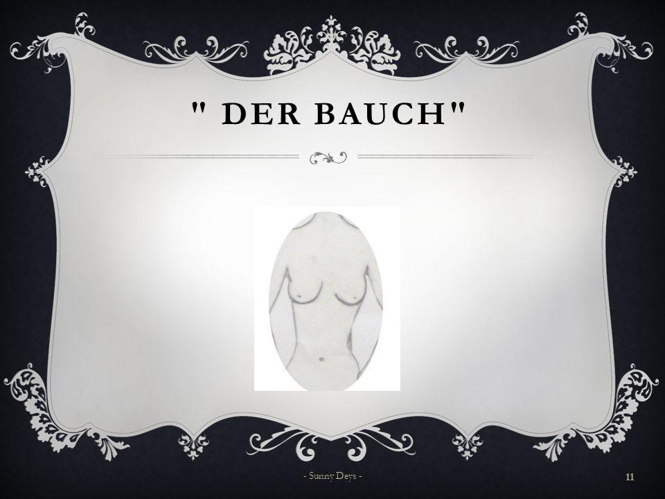 DER BAUCH 11 - Sunny Deys -