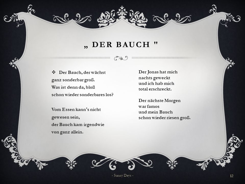 """"""" DER BAUCH  Der Bauch, der wächst ganz sonderbar groß."""
