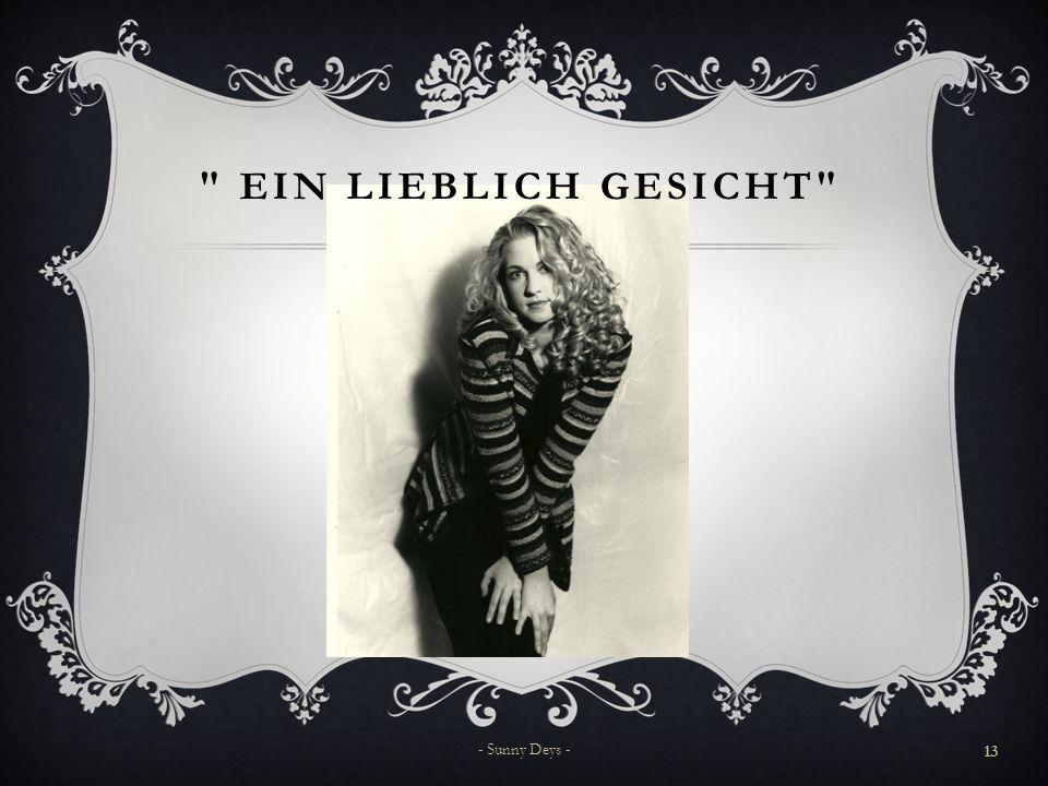 EIN LIEBLICH GESICHT 13 - Sunny Deys -