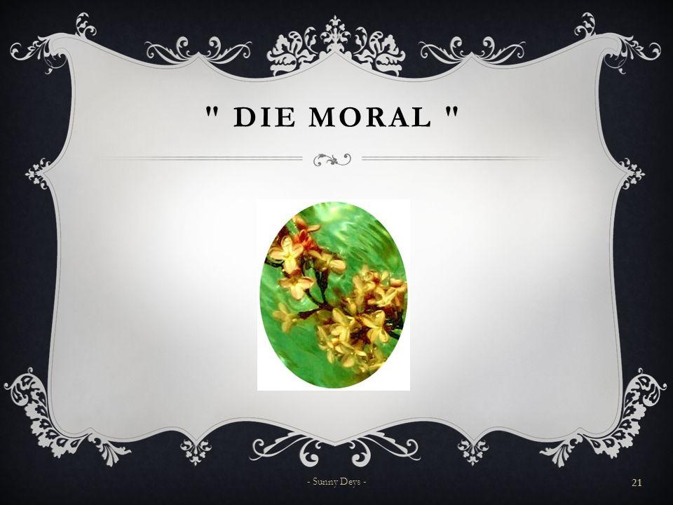 DIE MORAL 21 - Sunny Deys -