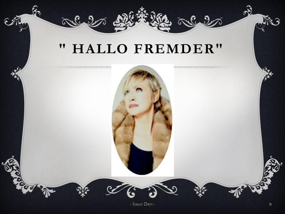 HALLO FREMDER 9 - Sunny Deys -