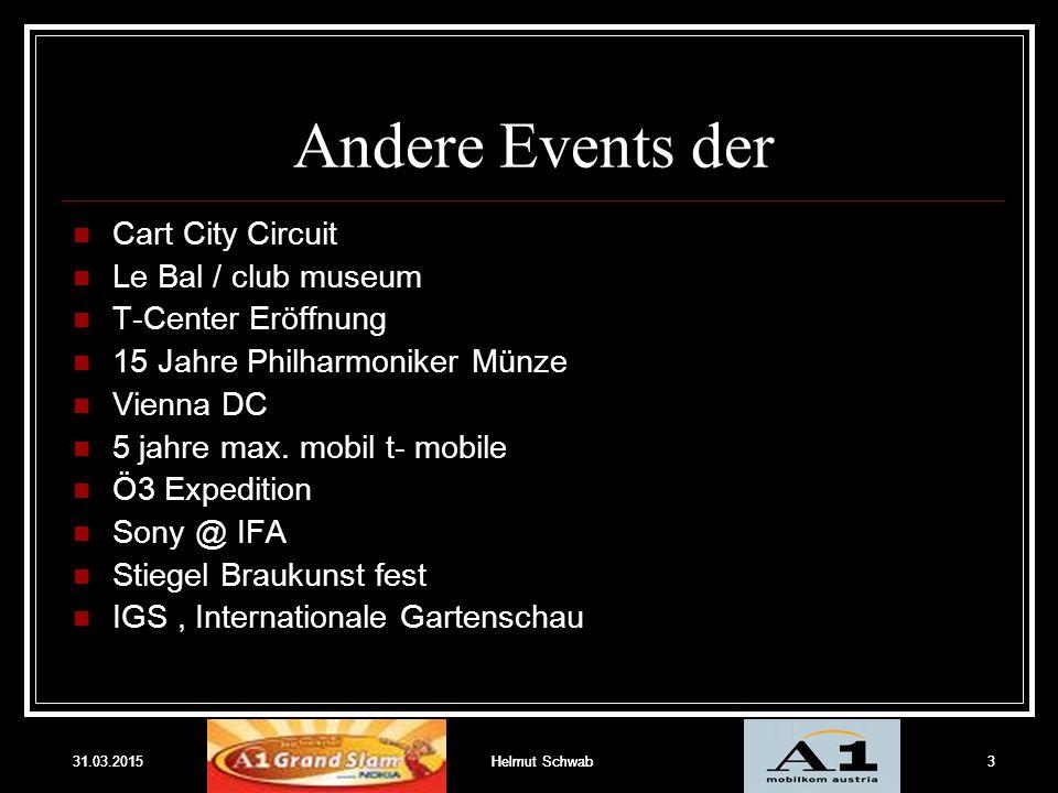 31.03.2015Helmut Schwab3 Andere Events der Cart City Circuit Le Bal / club museum T-Center Eröffnung 15 Jahre Philharmoniker Münze Vienna DC 5 jahre m