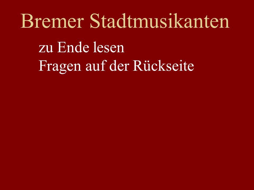 Bremer Stadtmusikanten zu Ende lesen Fragen auf der Rückseite