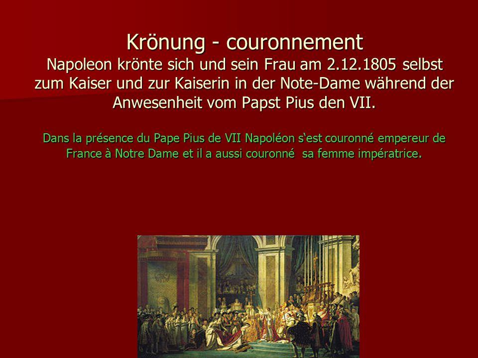 Krönung - couronnement Napoleon krönte sich und sein Frau am 2.12.1805 selbst zum Kaiser und zur Kaiserin in der Note-Dame während der Anwesenheit vom Papst Pius den VII.