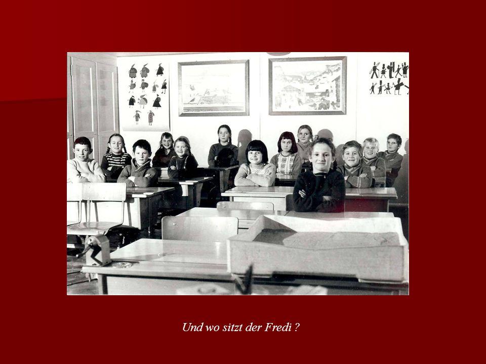 Und wo sitzt der Fredi ?