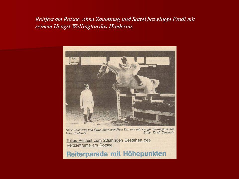 Reitfest am Rotsee, ohne Zaumzeug und Sattel bezwingte Fredi mit seinem Hengst Wellington das Hindernis.