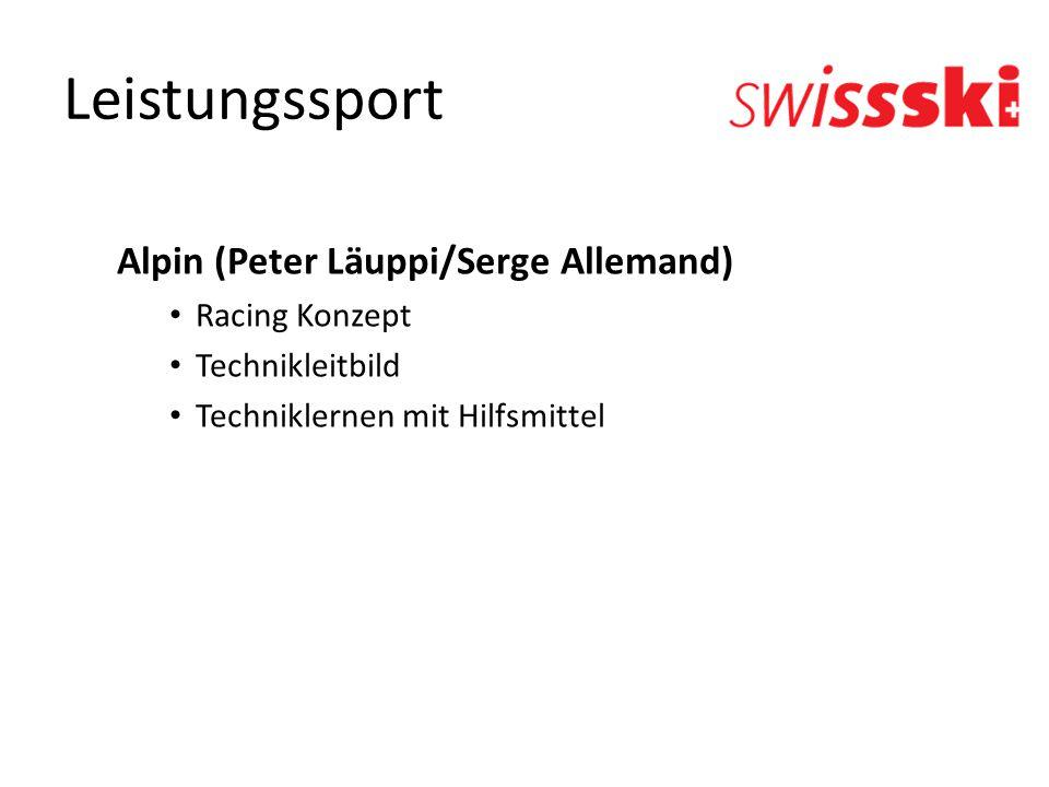 Leistungssport Alpin (Peter Läuppi/Serge Allemand) Racing Konzept Technikleitbild Techniklernen mit Hilfsmittel