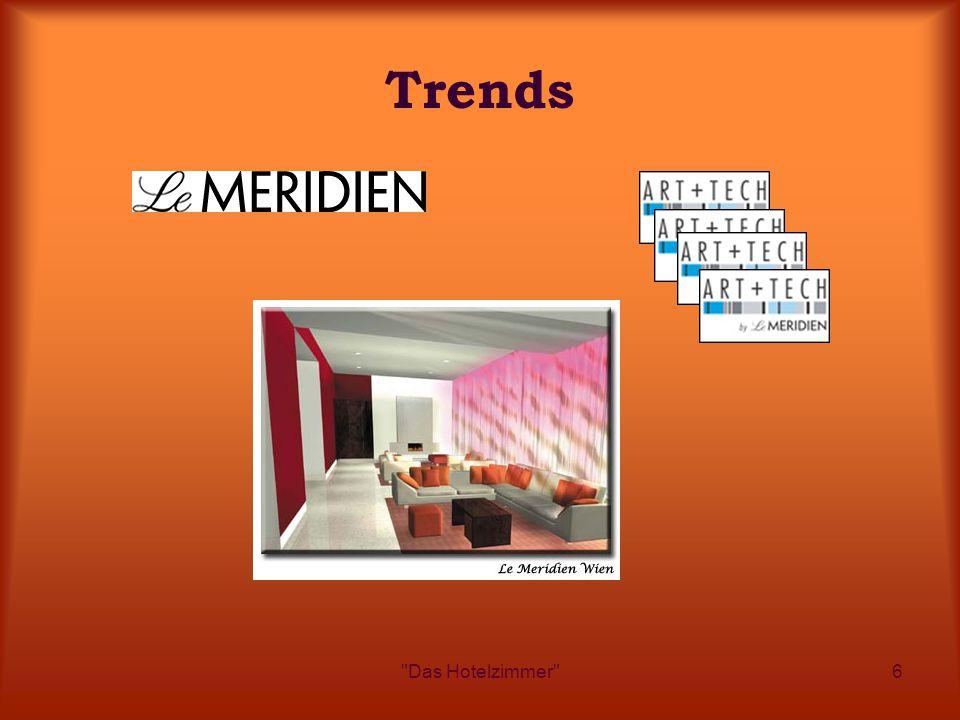 Das Hotelzimmer 6 Trends