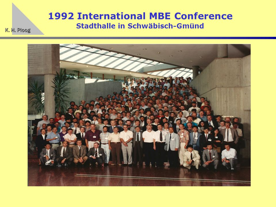 K. H. Ploog 1992 International MBE Conference Stadthalle in Schwäbisch-Gmünd