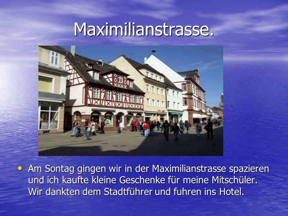 Maximilianstrasse.