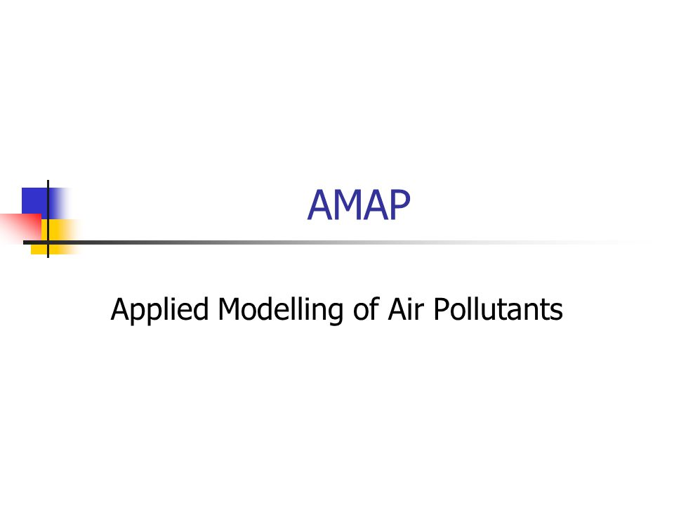 AMAP Applied Modelling of Air Pollutants