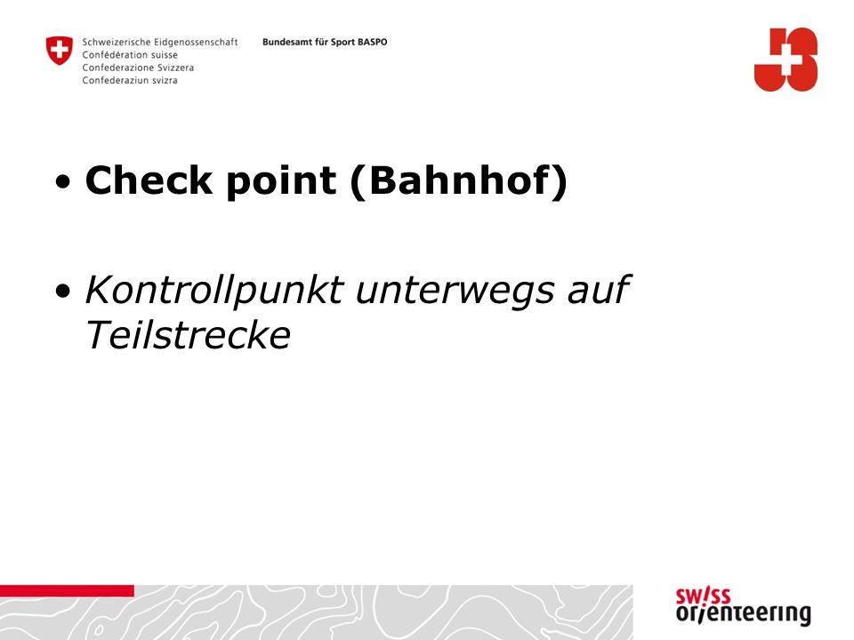 Check point (Bahnhof) Kontrollpunkt unterwegs auf Teilstrecke