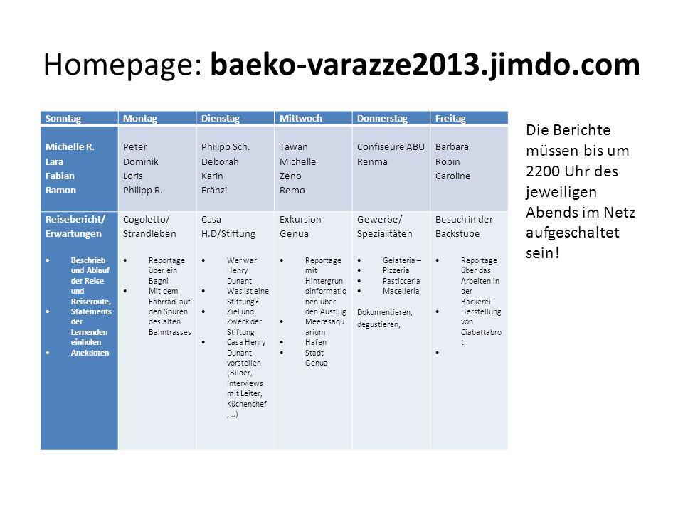 Homepage: baeko-varazze2013.jimdo.com SonntagMontagDienstagMittwochDonnerstagFreitag Michelle R.