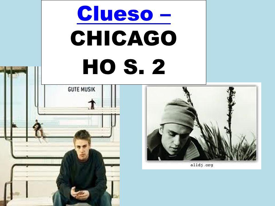 Clueso Clueso – Clueso – CHICAGO HO S. 2