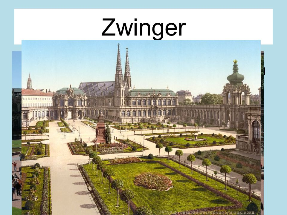 Zwinger Im Rococo Stil gebaut The name Zwinger goes back to the common medieval German term for that part of a fortification between the outer and inn