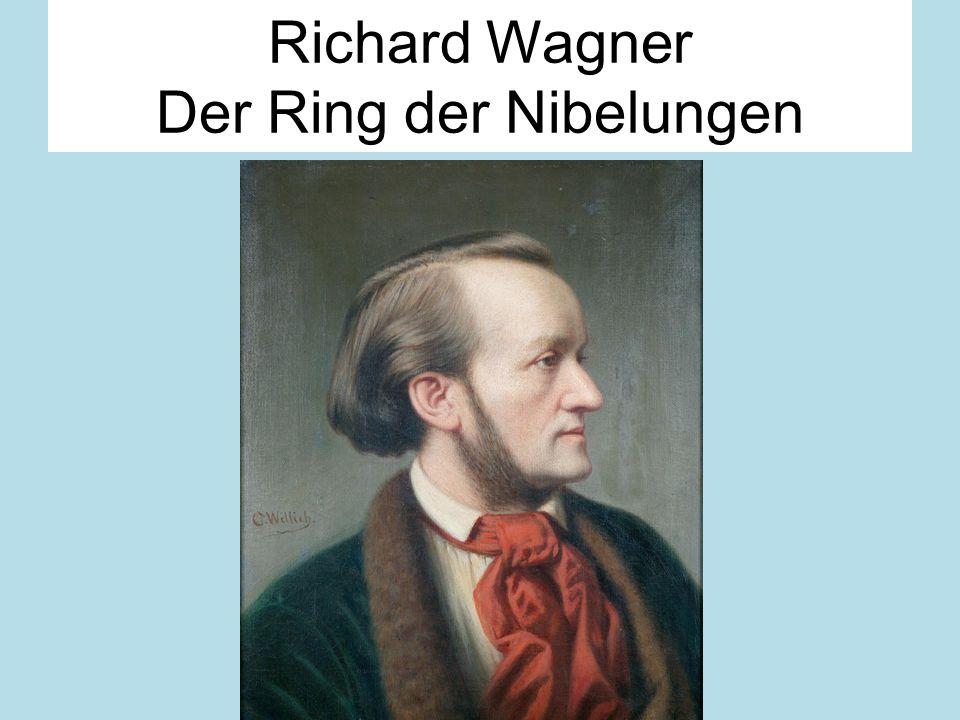 Richard Wagner Der Ring der Nibelungen