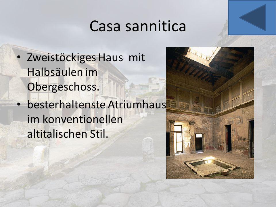 Casa sannitica Zweistöckiges Haus mit Halbsäulen im Obergeschoss. besterhaltenste Atriumhaus im konventionellen altitalischen Stil.