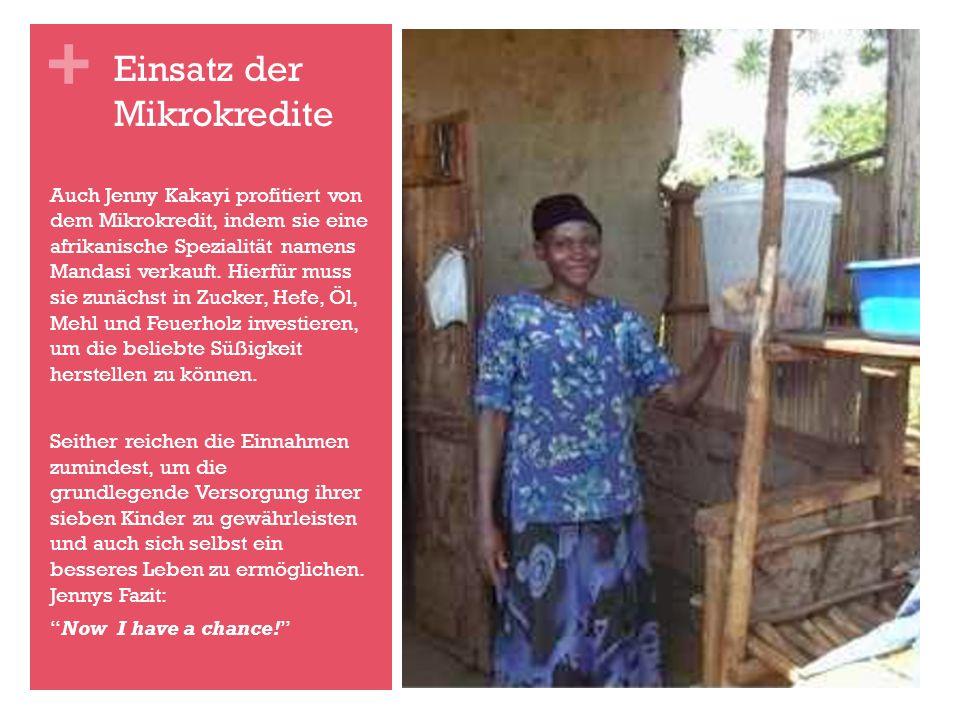 + Auch Jenny Kakayi profitiert von dem Mikrokredit, indem sie eine afrikanische Spezialität namens Mandasi verkauft.