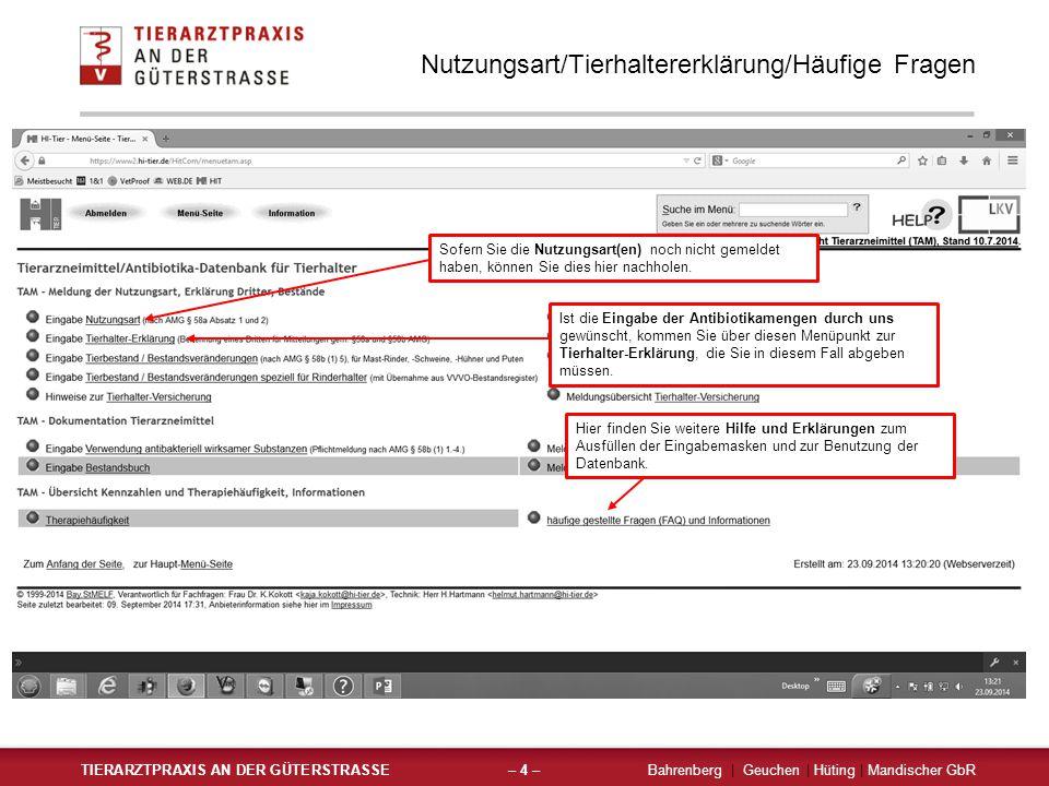 Nutzungsart TIERARZTPRAXIS AN DER GÜTERSTRASSEBahrenberg | Geuchen | Hüting | Mandischer GbR– 5 – Einfügen der Daten nicht vergessen .