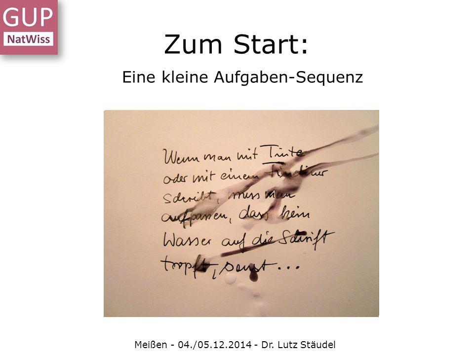 """Eine """"Aufgabe zur Leistungskontrolle Meißen - 04./05.12.2014 - Dr."""
