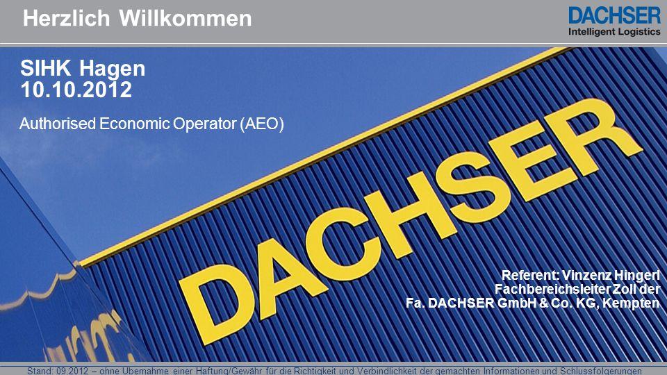 Stand: 09.2012 – ohne Übernahme einer Haftung/Gewähr für die Richtigkeit und Verbindlichkeit der gemachten Informationen und Schlussfolgerungen Zugelassener Wirtschaftsbeteiligter -AEO- AEO-Zertifikat