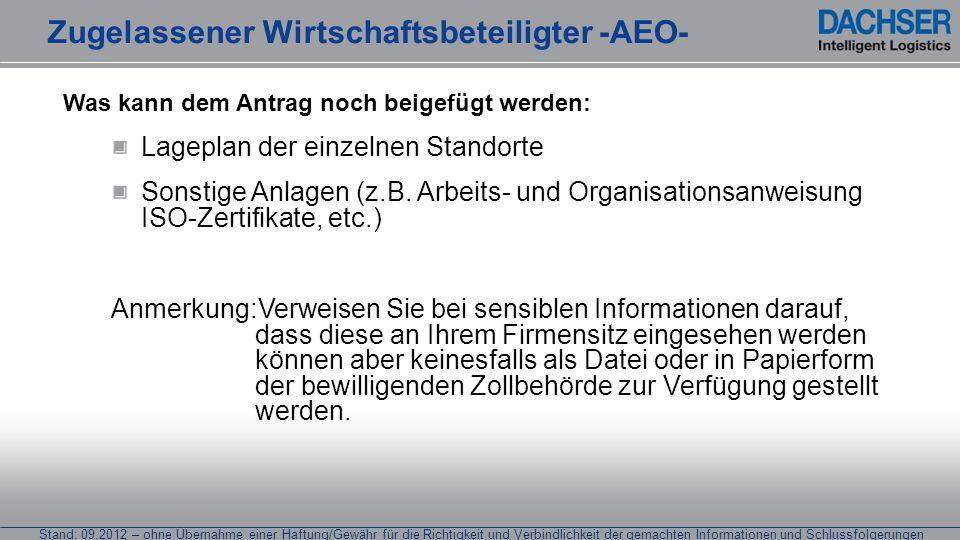 Stand: 09.2012 – ohne Übernahme einer Haftung/Gewähr für die Richtigkeit und Verbindlichkeit der gemachten Informationen und Schlussfolgerungen Was ka
