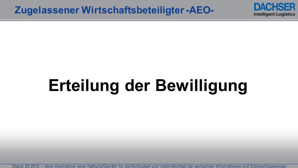 Stand: 09.2012 – ohne Übernahme einer Haftung/Gewähr für die Richtigkeit und Verbindlichkeit der gemachten Informationen und Schlussfolgerungen Erteil
