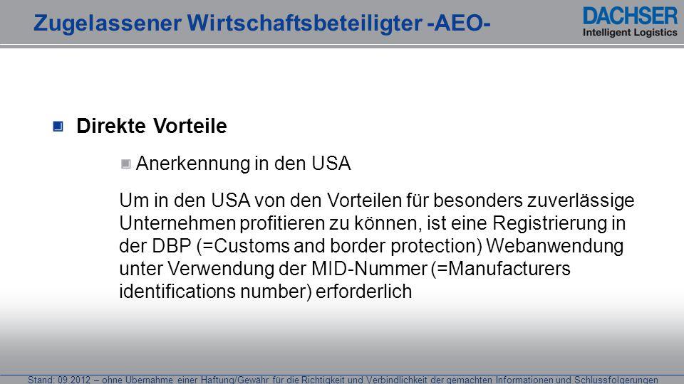 Stand: 09.2012 – ohne Übernahme einer Haftung/Gewähr für die Richtigkeit und Verbindlichkeit der gemachten Informationen und Schlussfolgerungen Direkt
