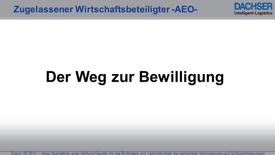 Stand: 09.2012 – ohne Übernahme einer Haftung/Gewähr für die Richtigkeit und Verbindlichkeit der gemachten Informationen und Schlussfolgerungen Der We