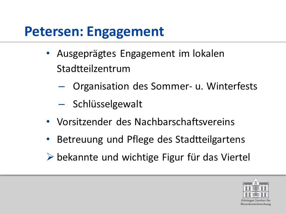 Petersen: Engagement Ausgeprägtes Engagement im lokalen Stadtteilzentrum – Organisation des Sommer- u.