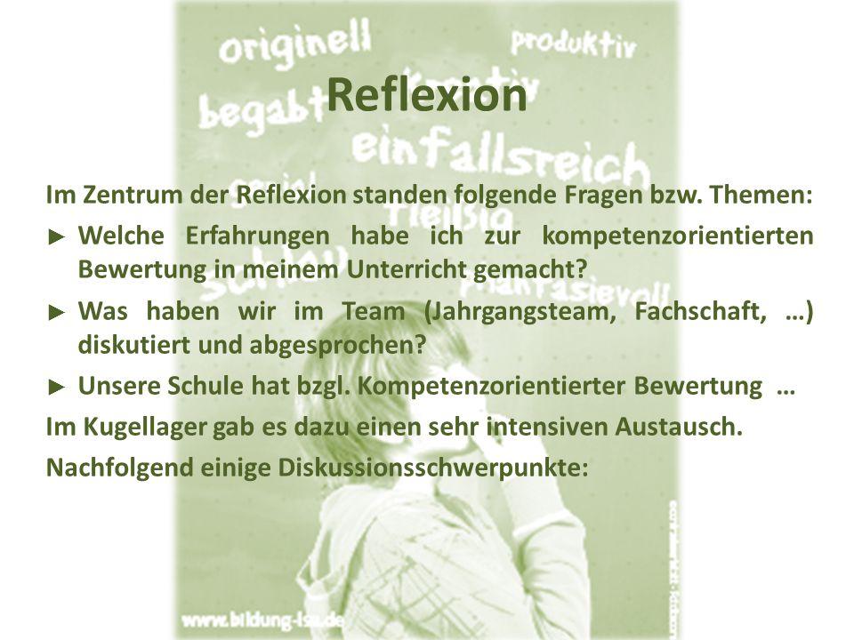Reflexion Im Zentrum der Reflexion standen folgende Fragen bzw.