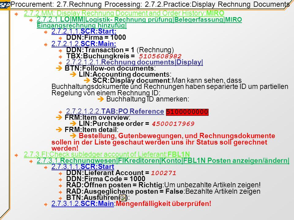 2.Procurement: 2.7.Rechnung Processing: 2.7.1.Enter Lieferant Rechnung 2.7.1.2.LO|MM|Logistik- Rechnung prüfung|Belegerfassung|MIRO Eingangsrechnung h