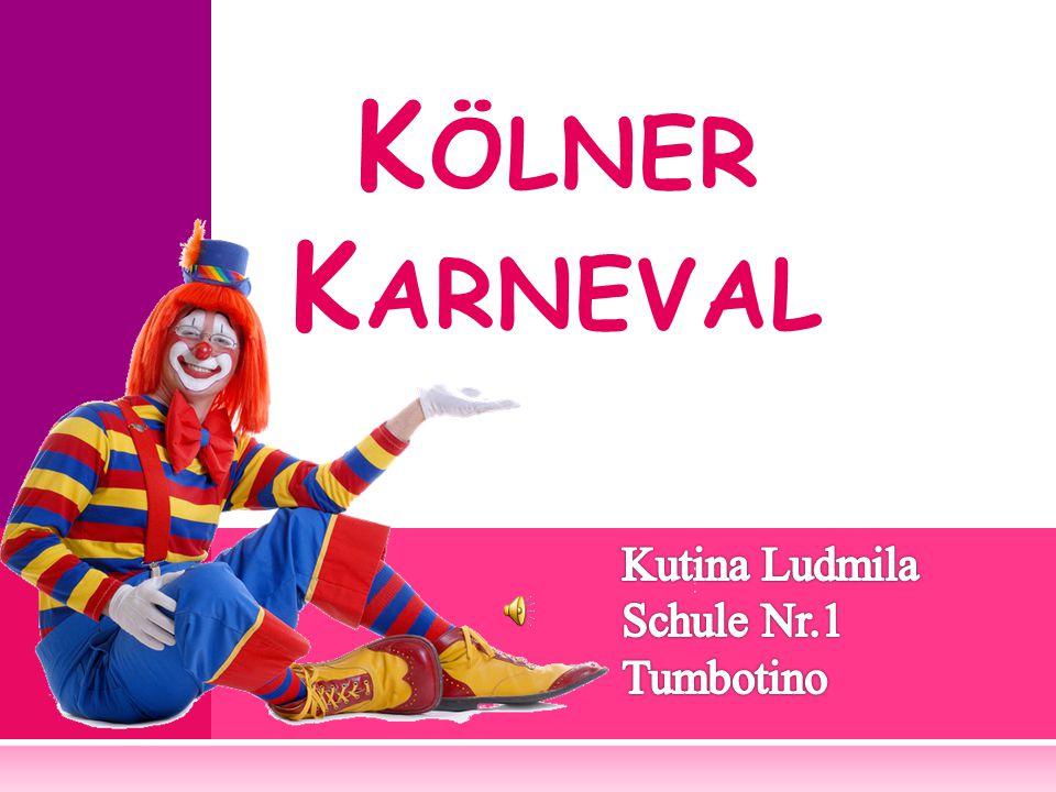 K ÖLNER K ARNEVAL