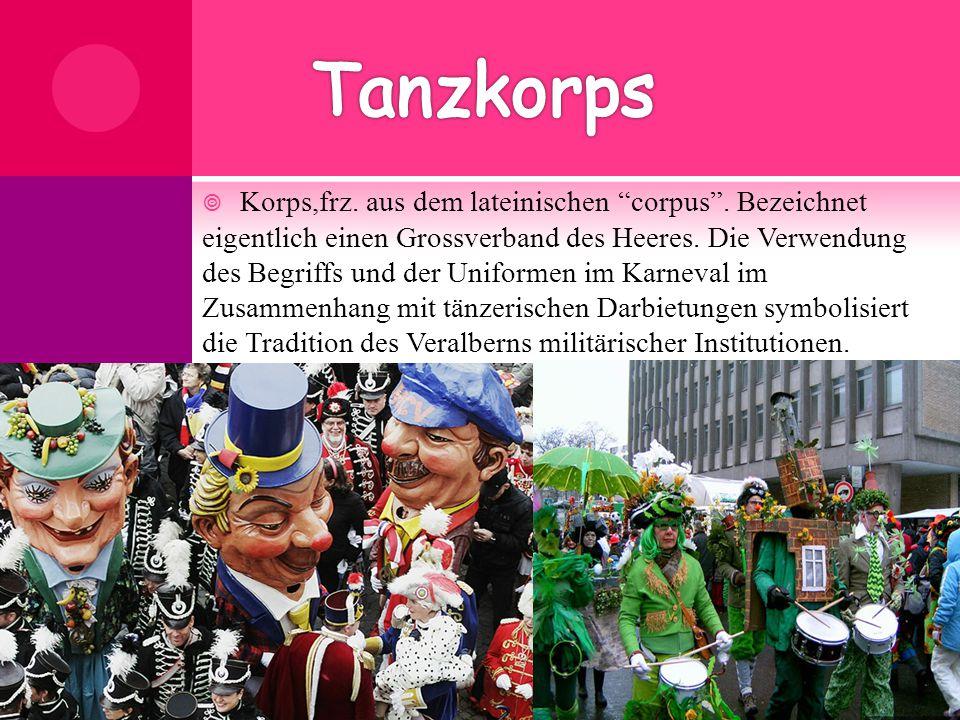""" Korps,frz. aus dem lateinischen """"corpus"""". Bezeichnet eigentlich einen Grossverband des Heeres. Die Verwendung des Begriffs und der Uniformen im Karn"""
