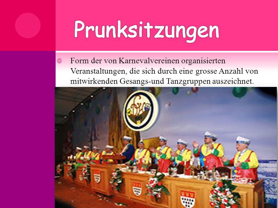  Form der von Karnevalvereinen organisierten Veranstaltungen, die sich durch eine grosse Anzahl von mitwirkenden Gesangs-und Tanzgruppen auszeichnet.