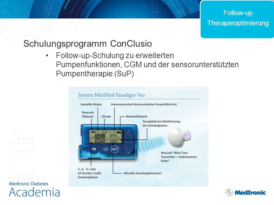 Schulungsprogramm ConClusio Follow-up-Schulung zu erweiterten Pumpenfunktionen, CGM und der sensorunterstützten Pumpentherapie (SuP) Follow-up Therapieoptimierung