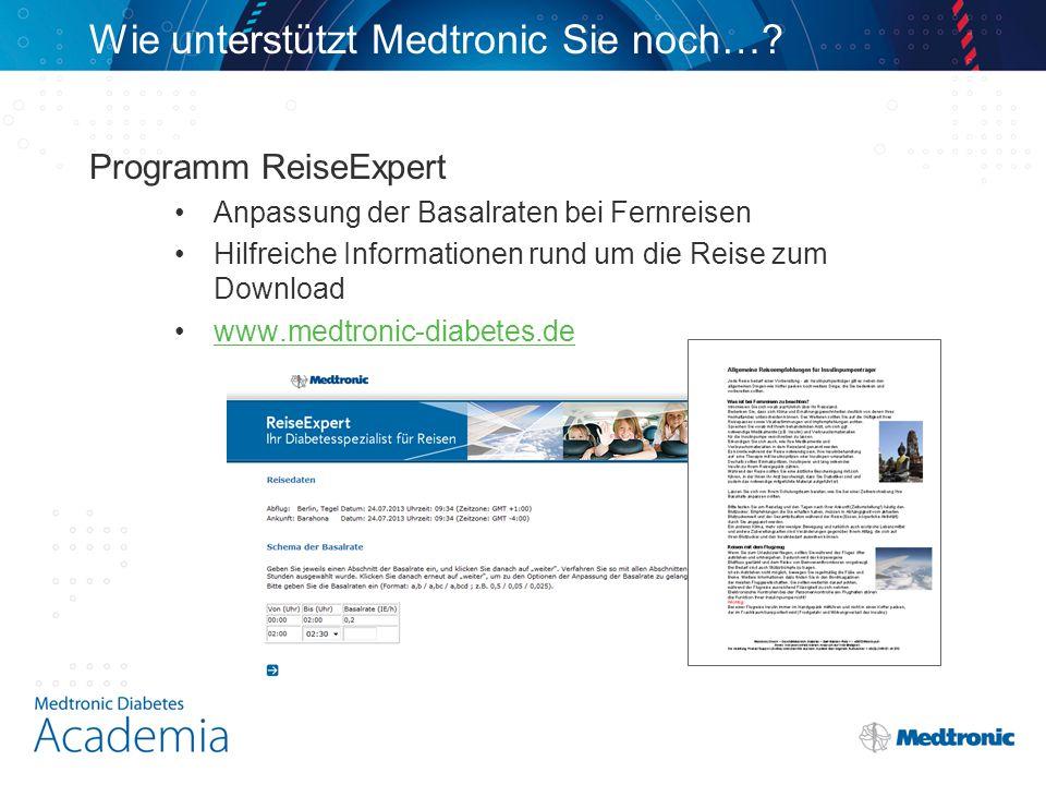 Programm ReiseExpert Anpassung der Basalraten bei Fernreisen Hilfreiche Informationen rund um die Reise zum Download www.medtronic-diabetes.de Wie unt
