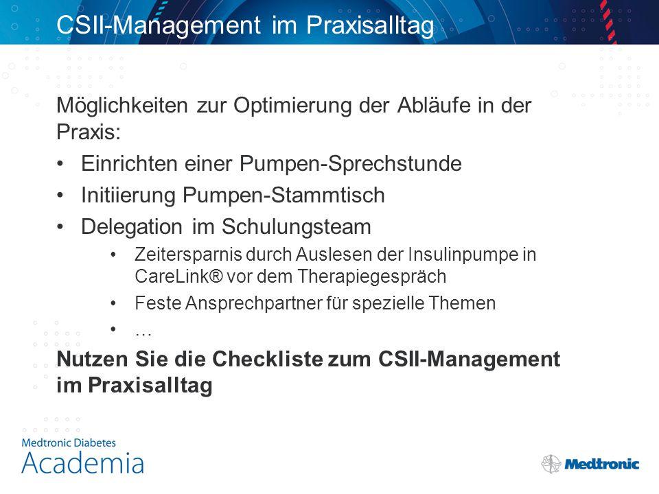 CSII-Management im Praxisalltag Möglichkeiten zur Optimierung der Abläufe in der Praxis: Einrichten einer Pumpen-Sprechstunde Initiierung Pumpen-Stamm