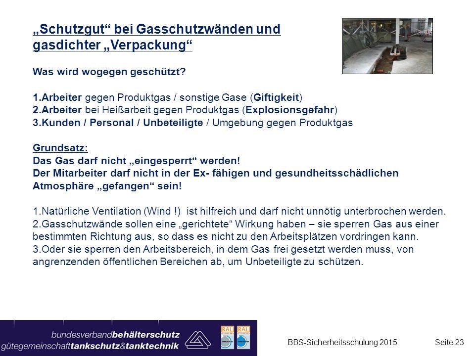 """""""Schutzgut"""" bei Gasschutzwänden und gasdichter """"Verpackung"""" Was wird wogegen geschützt? 1.Arbeiter gegen Produktgas / sonstige Gase (Giftigkeit) 2.Arb"""