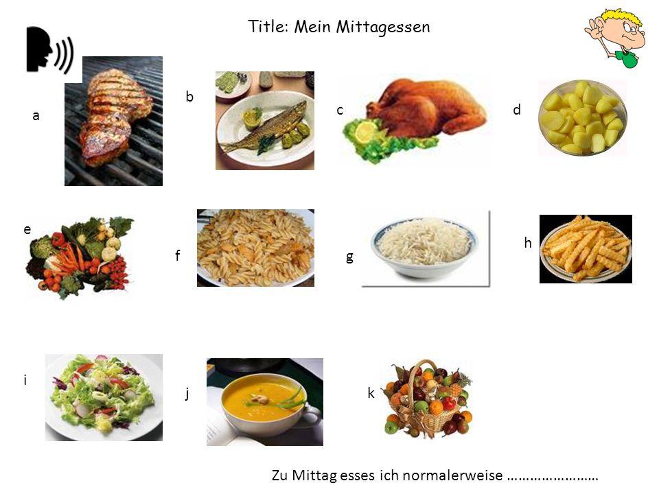 Title: Mein Mittagessen a b cd e fg h i jk Zu Mittag esses ich normalerweise ……………………