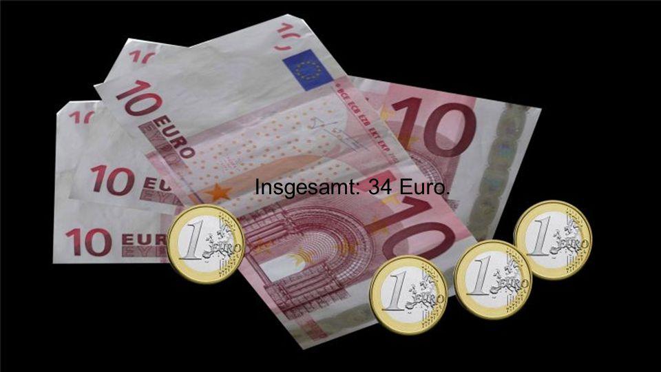Weil ich jeden Tag den Müll raus bringen: 3 Euro