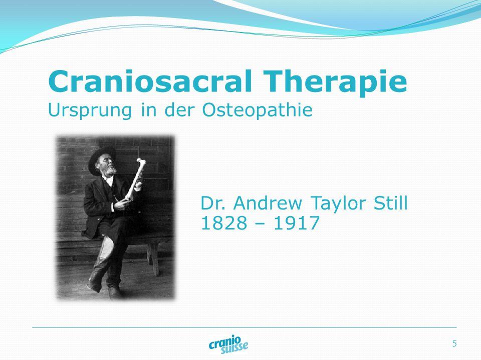 Begründer der Cranialen Osteopathie Dr. William Garner Sutherland 1873 – 1954 6