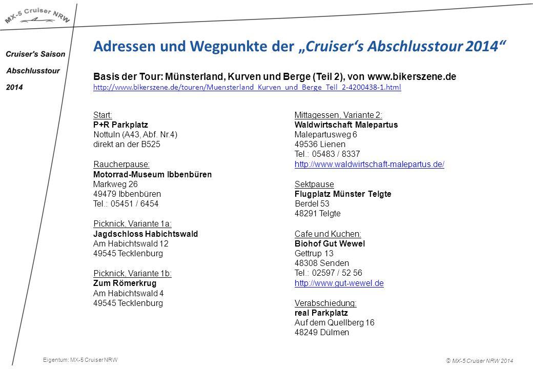 """© MX-5 Cruiser NRW 2014 Adressen und Wegpunkte der """"Cruiser's Abschlusstour 2014 Start: P+R Parkplatz Nottuln (A43, Abf."""
