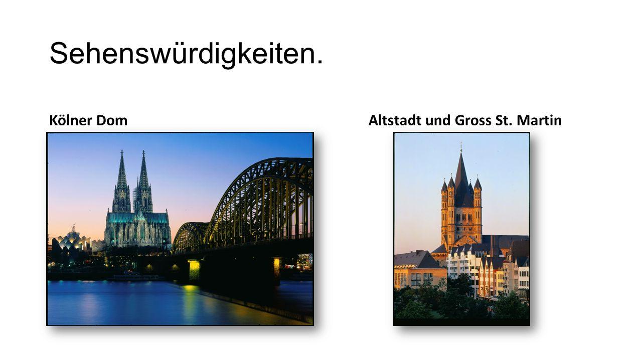Sehenswürdigkeiten. Kölner DomAltstadt und Gross St. Martin